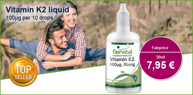 Vitamin K2 liquid 100µg per 10 drops – 30ml | vital substances & healthcare products | Fairvital